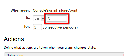 select >= (greater than or equal to) from the is dropdown list and enter 3 as the threshold value for the sign-in failures in the box next to the dropdown list