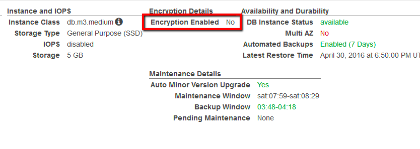 If the current status is set to No, data-at-rest encryption is not enabled for the selected RDS database instance