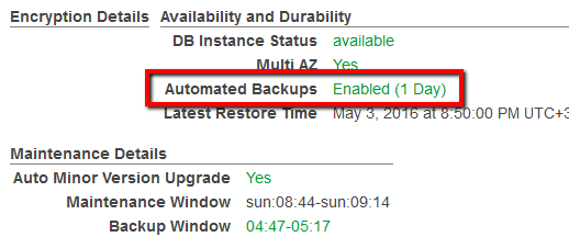 Under Availability and Durability section, search for the Automated Backups status